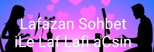 Lafazan Sohbet