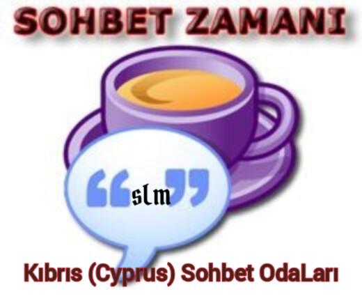 Kıbrıs (Cyprus) Sohbet OdaLarı